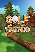 和你的朋友打高尔夫(Golf With Your Friends)破解版 免安装绿色版